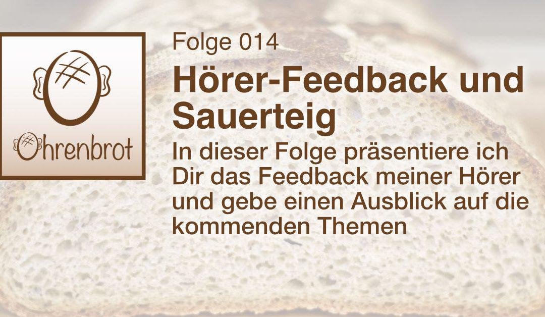 014 – Hörer-Feedback und Sauerteig