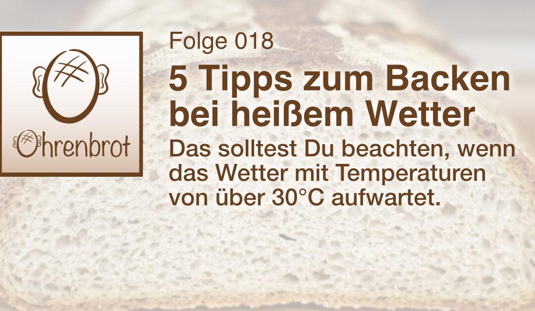 018 – 5 Tipps zum Backen bei heißem Wetter